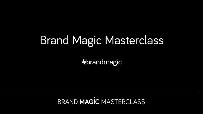 Brand Magic Masterclass